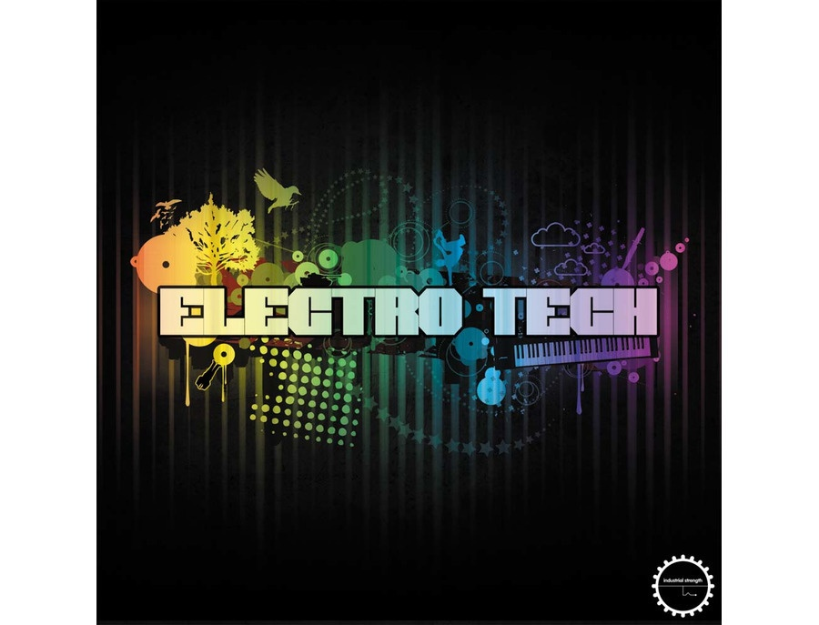 Industrial Strength Electro Tech
