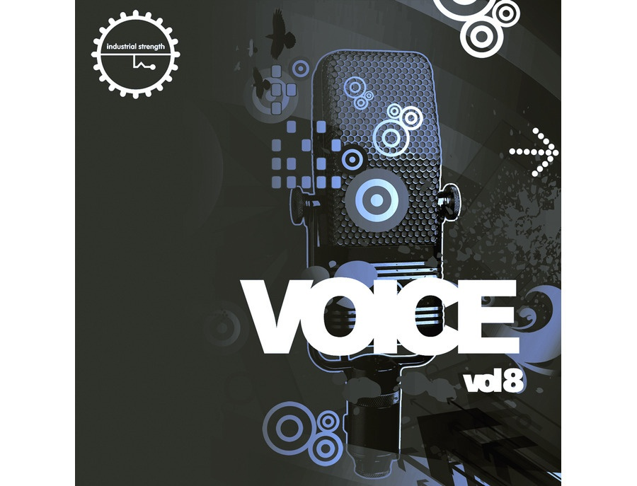 Industrial Strength Voice Vol. 8