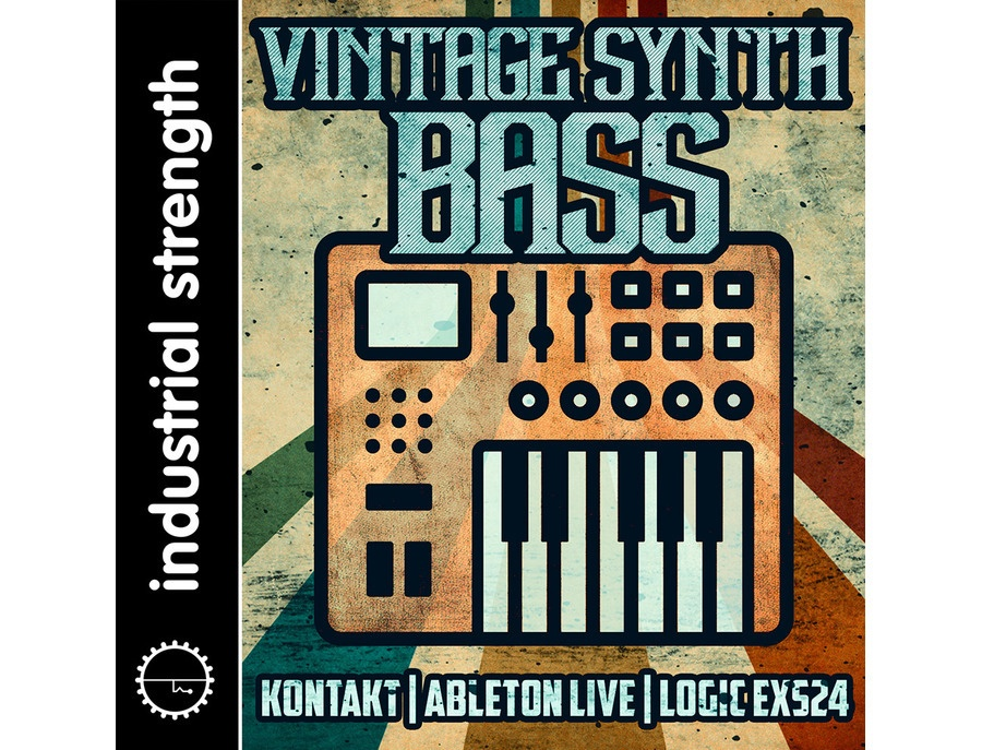 Industrial Strength Vintage Synth Bass