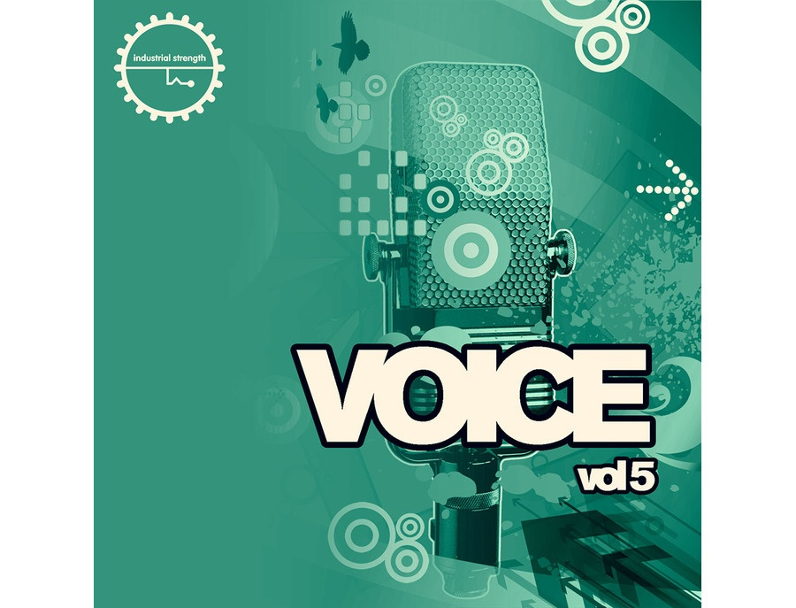 Industrial Strength Voice Vol. 5