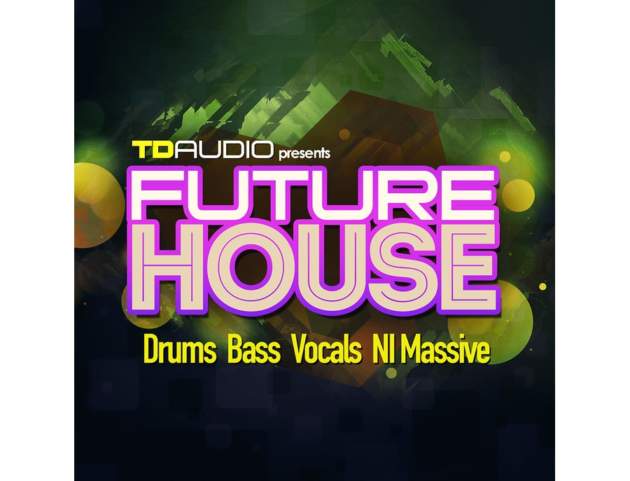 Industrial Strength TD Audio Presents Future House