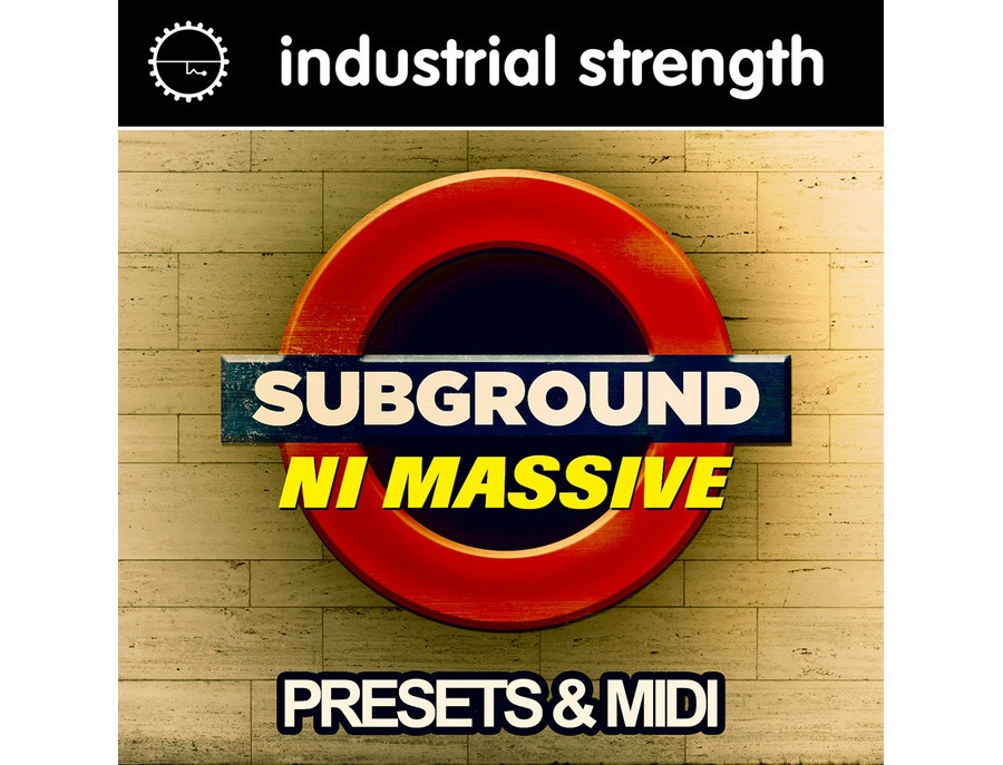 Industrial Strength Subground NI Massive