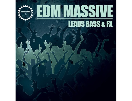 Industrial Strength EDM Massive