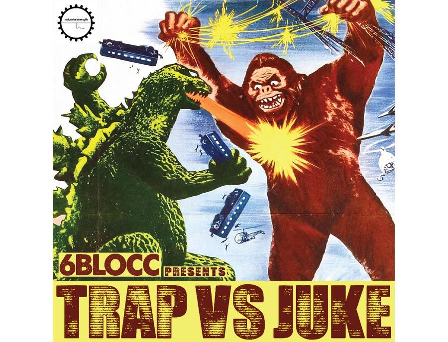 Industrial Strength 6Blocc Presents - Trap VS Juke