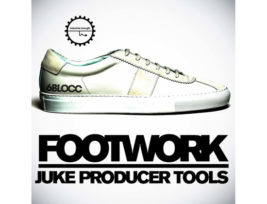 Industrial Strength 6Blocc Footwork Juke Producer Tools