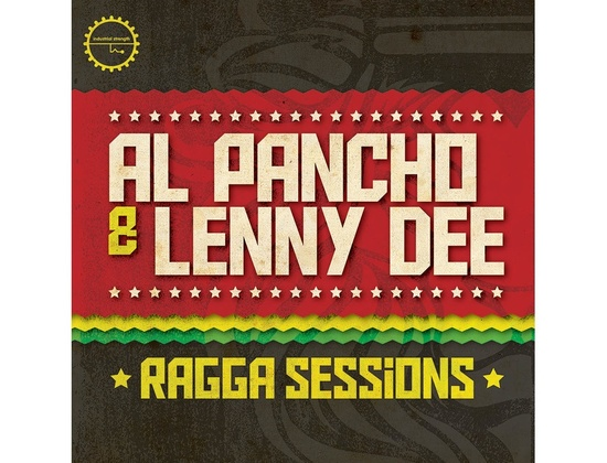 Industrial Strength Al Pancho & Lenny Dee Presents Ragga Sessions