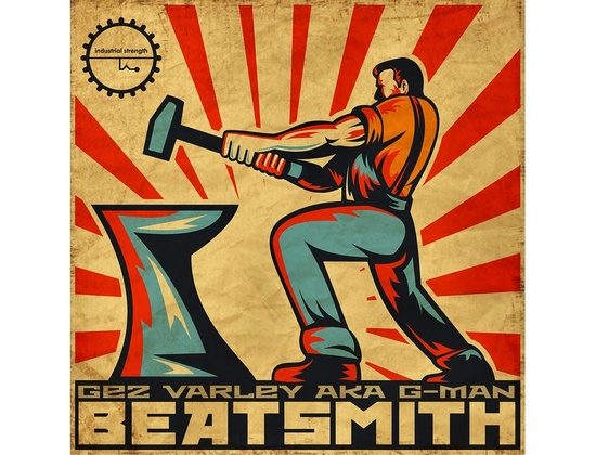 Industrial Strength Gez Varley - Beatsmith