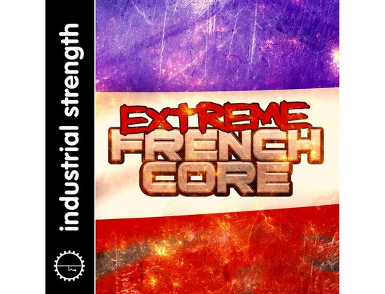 Industrial Strength Extreme Frenchcore