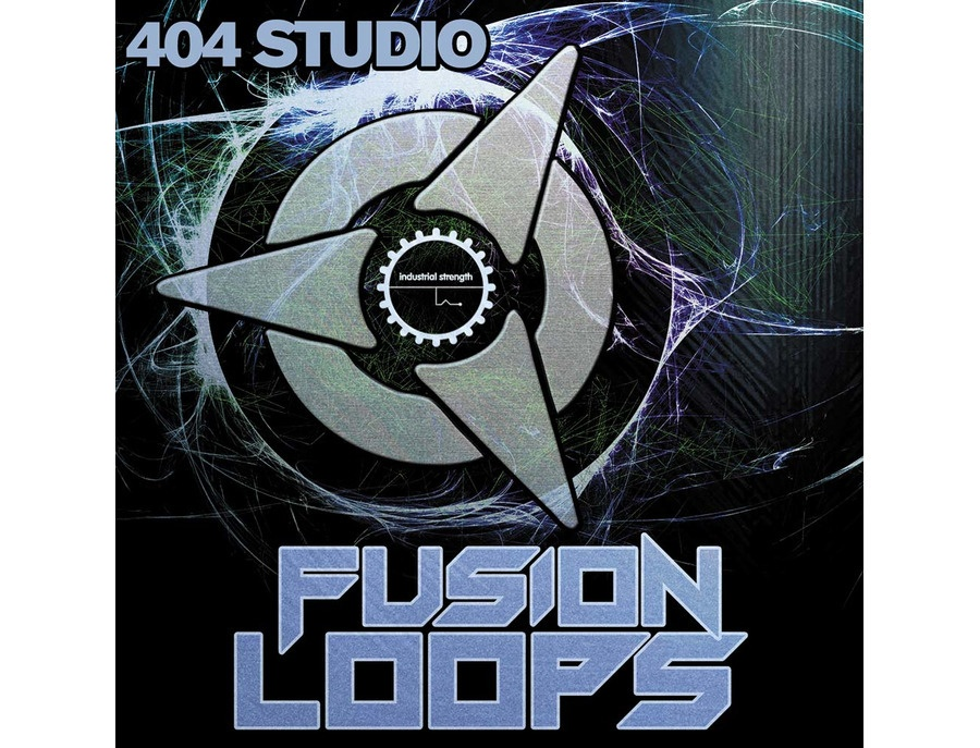 Industrial Strength 404 Studio - Fusion Loops