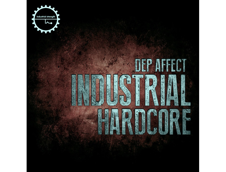 Industrial Strength Dep Affect - Industrial Hardcore