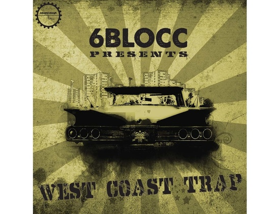 Industrial Strength 6Blocc Presents - West Coast Trap