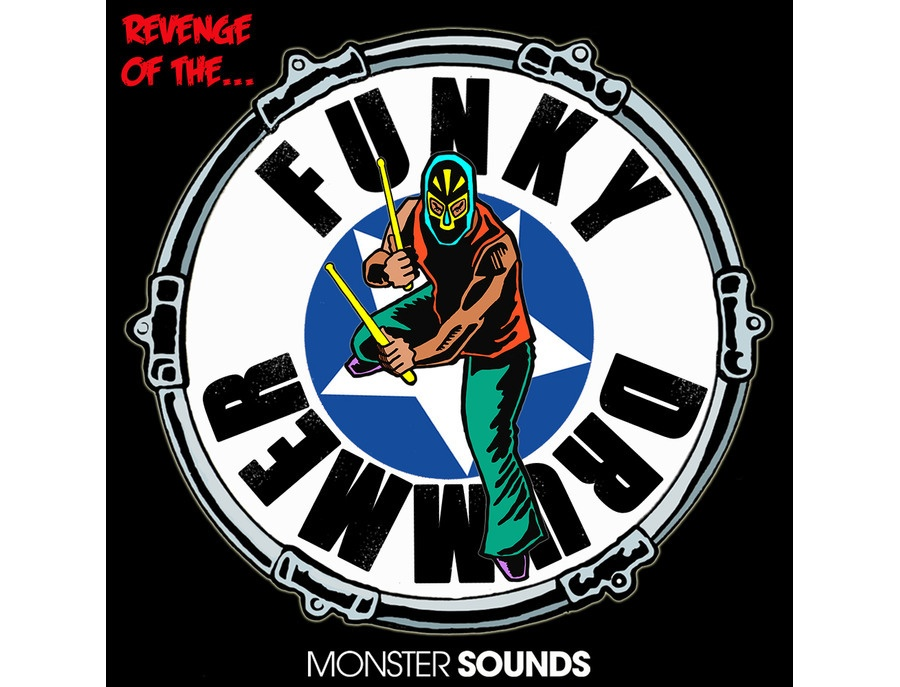Monster Sounds Revenge Of The Funky Drummer