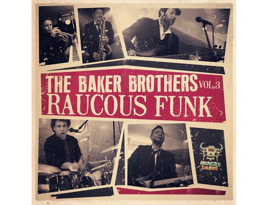 Monster Sounds Baker Brothers  Vol. 3 - Raucous Funk