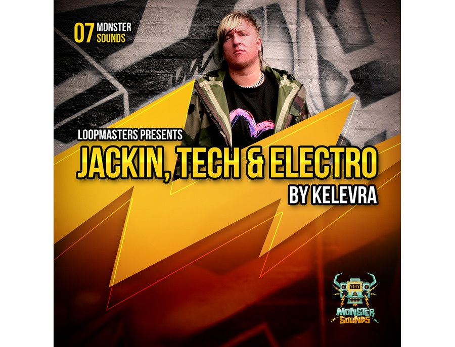 Monster Sounds Kelevra - Jackin, Tech & Electro