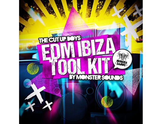 Monster Sounds The Cut Up Boys - EDM Ibiza Tool Kit