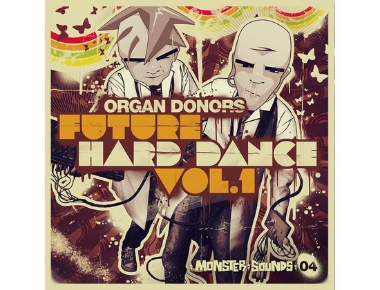 Monster Sounds Organ Donors - Future Hard Dance