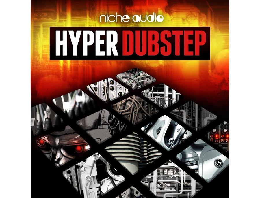 Niche Audio Hyper Dubstep