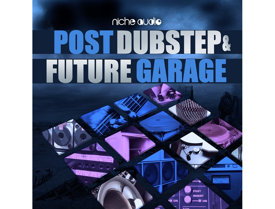 Niche Audio Post Dubstep & Future Garage