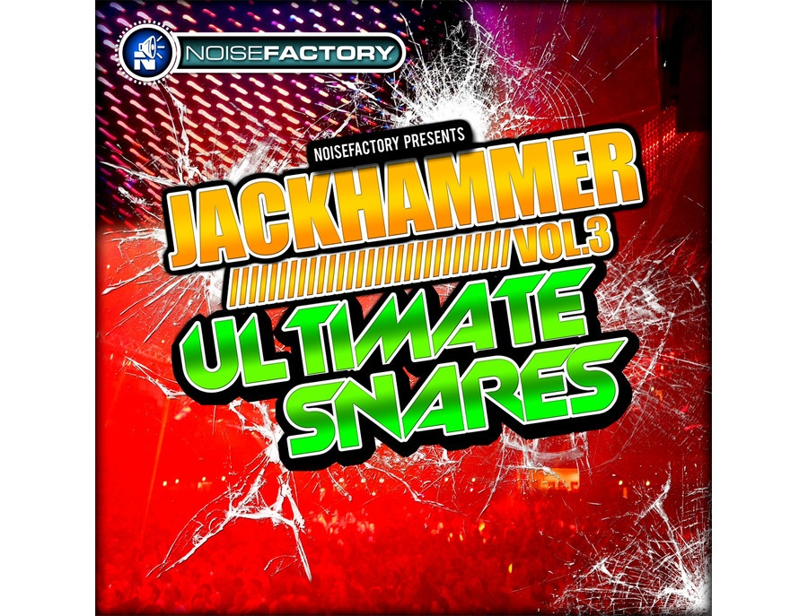 Noisefactory Jackhammer Vol. 3 - Ultimate Snares