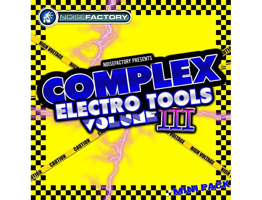 Noisefactory Complex Electro Tools Vol. 3