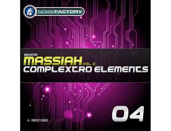 Noisefactory Massiah Vol. 3 - Complextro Elements