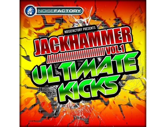 Noisefactory Jackhammer Vol. 1 - Ultimate Kicks
