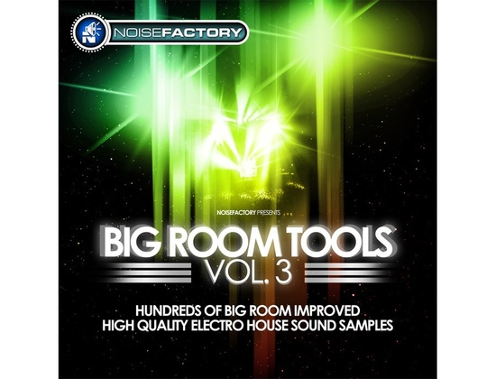 Noisefactory Big Room Tools Vol. 3