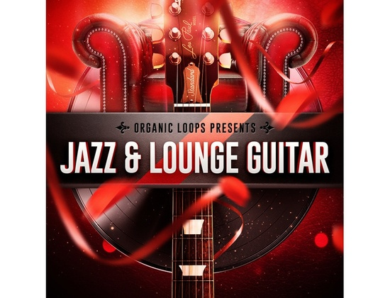 Organic Loops Jazz & Lounge Guitar