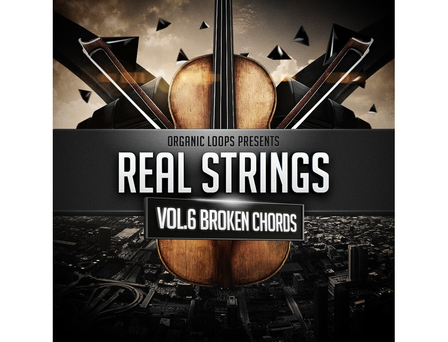 Organic Loops Real Strings Vol 6 - Broken Chords