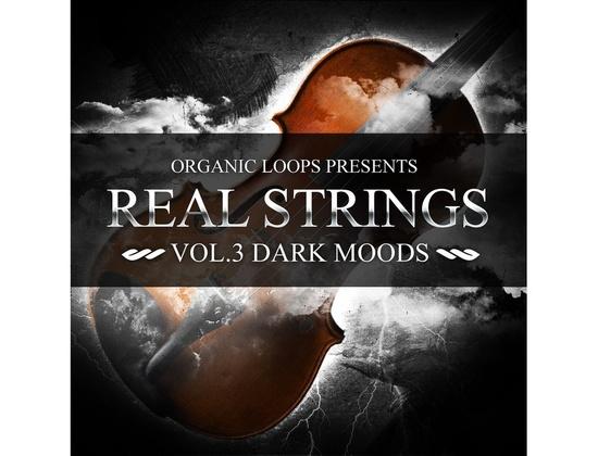 Organic Loops Real Strings Vol 3 - Dark Moods