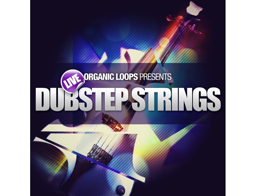 Organic Loops Live Dubstep Strings