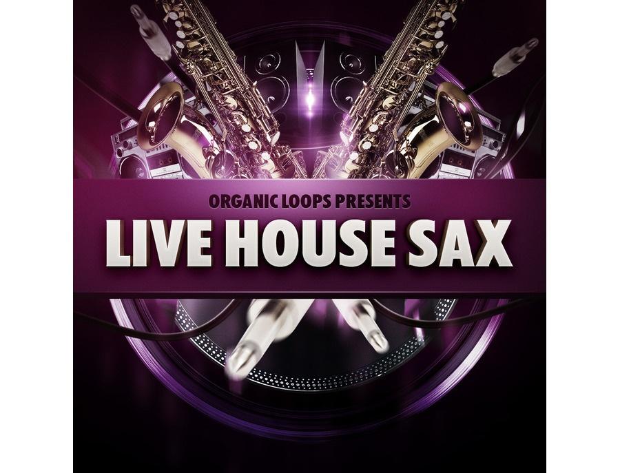 Organic Loops Live House Sax