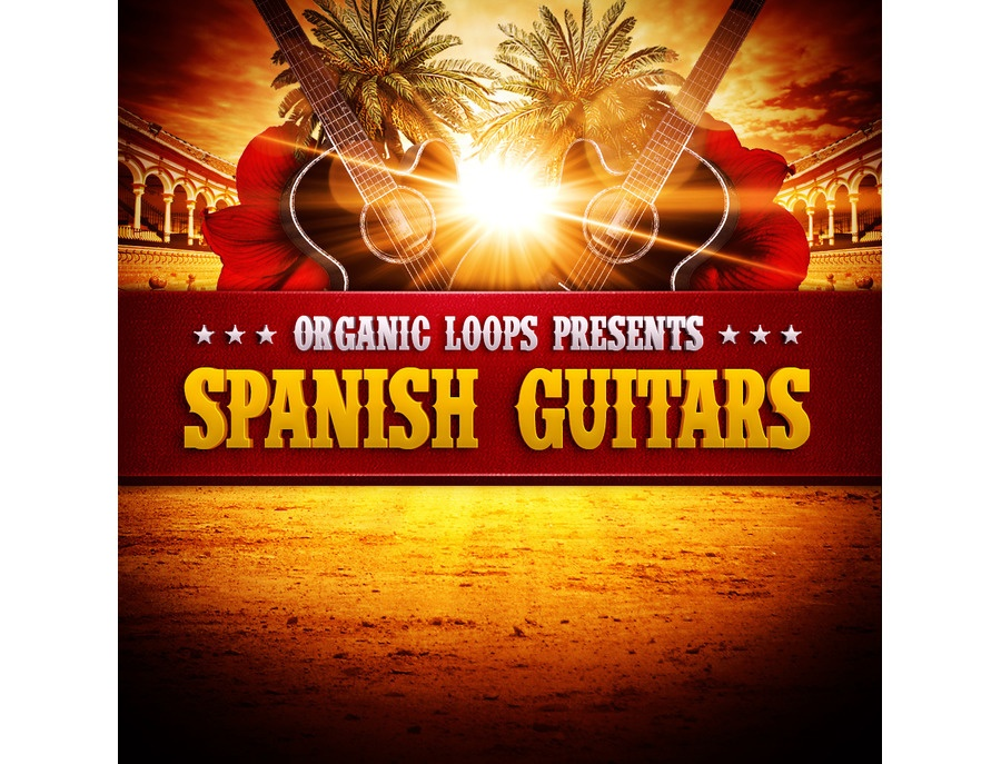 Organic Loops Presents Spanish Guitar