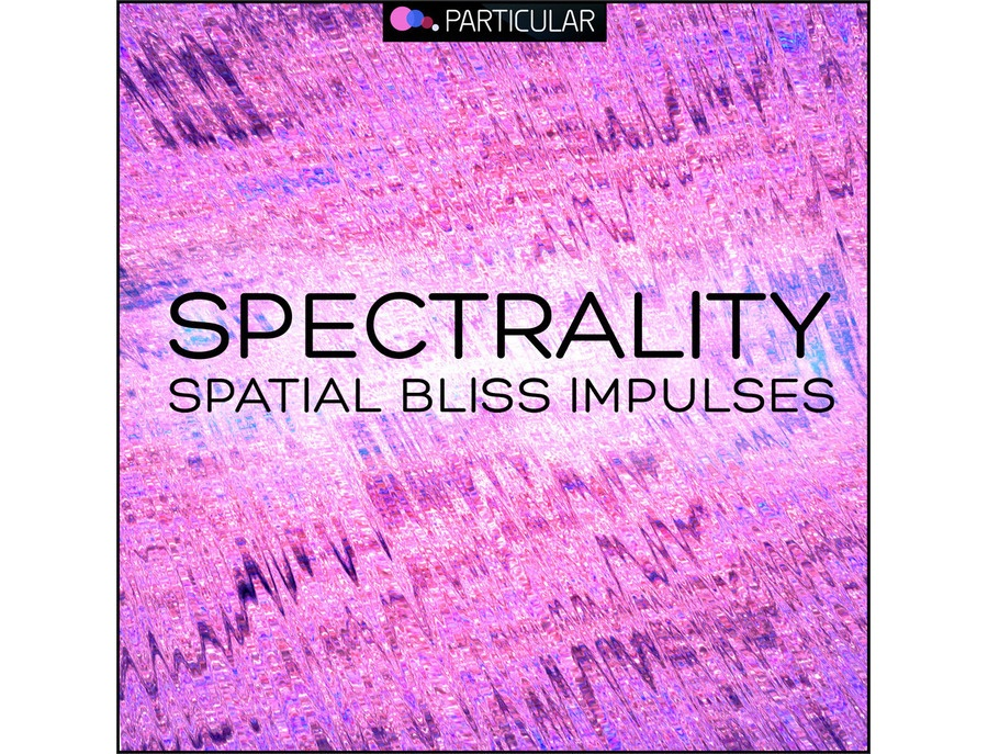 Particular Spectrality - Blissful Impulses