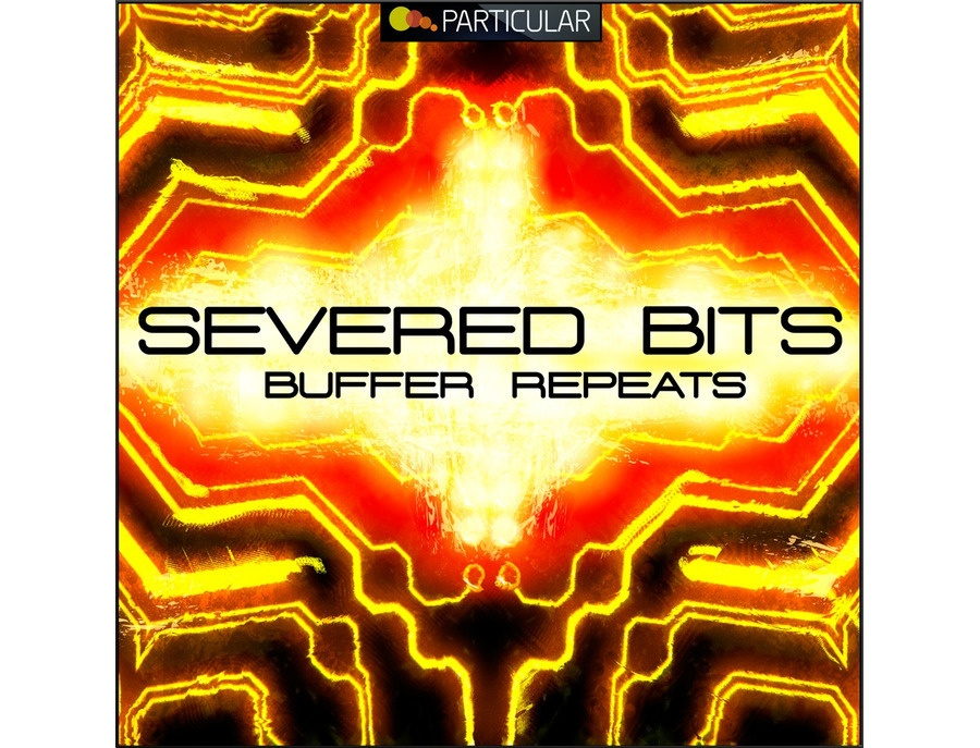 Particular Severed Bits - Buffer Repeats