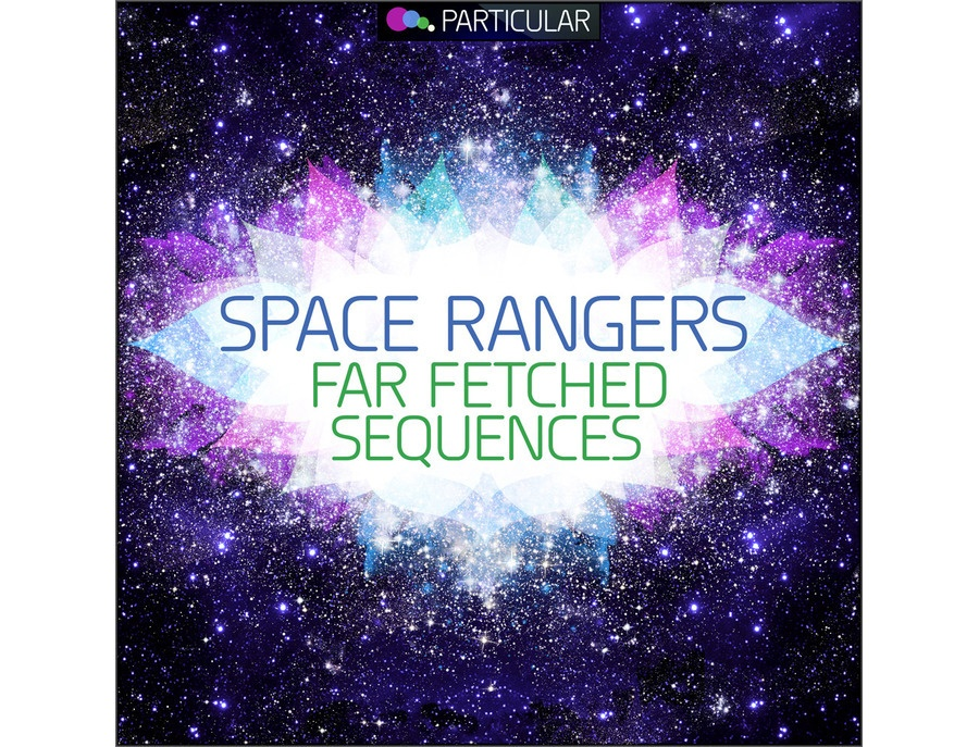 Particular Space Rangers - Far Fetched Sequences
