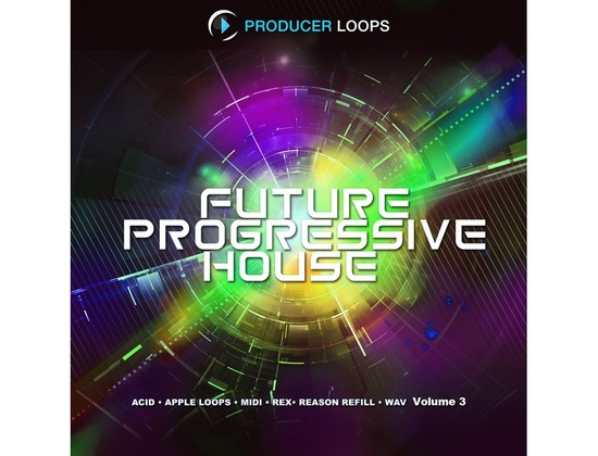 Producer Loops Future Progressive House Vol. 3