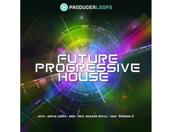 Producer Loops Future Progressive House Vol. 2