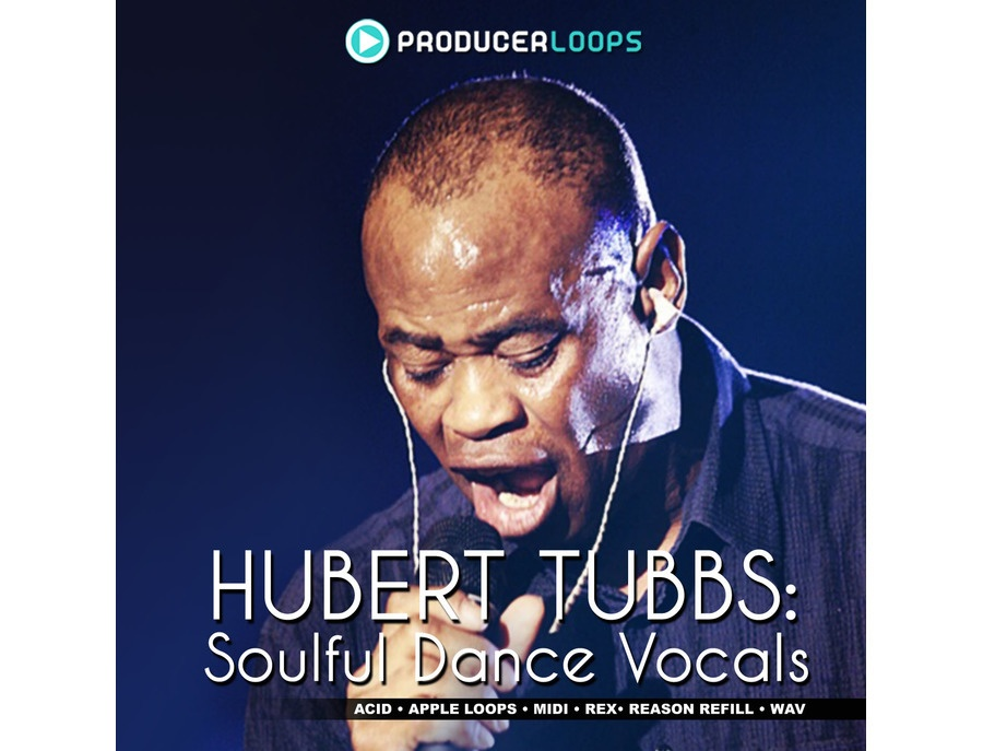 Producer Loops Hubert Tubbs - Soulful Dance Vocals