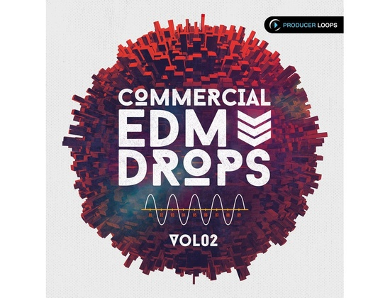 Producer Loops Commercial EDM Drops Vol. 2