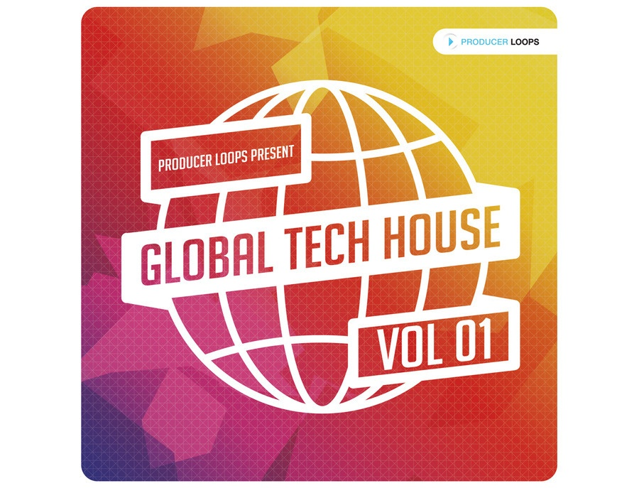 Producer Loops Global Tech House Vol. 1