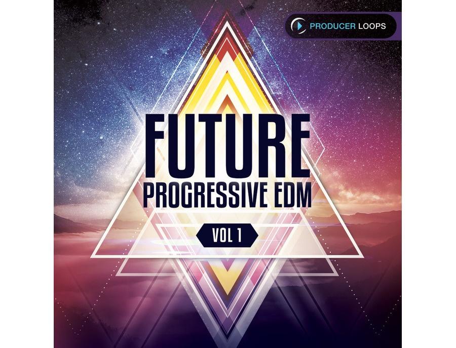 Producer Loops Future Progressive EDM Vol. 1