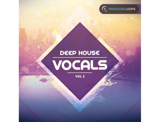 Producer Loops Deep House Vocals Vol. 2