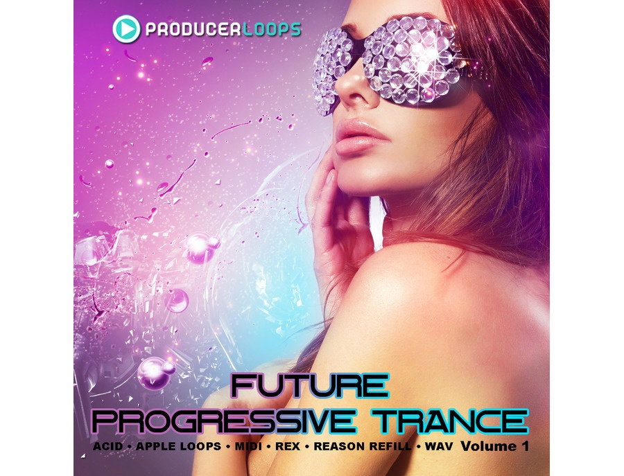 Producer Loops Future Progressive Trance Vol. 1