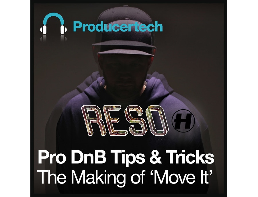 Producertech Pro DnB Tips & Tricks - The Making of 'Move It' By RESO