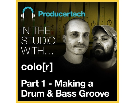 Producertech Creating A Drum & Bass Groove with colo[r]