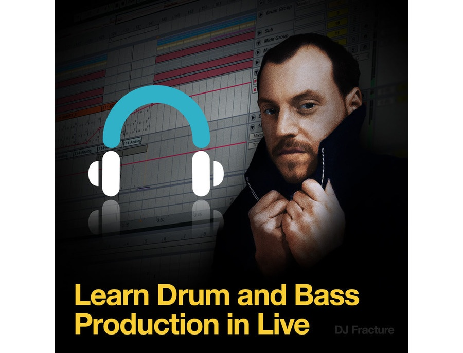 Producertech DJ Fracture presents Drum and Bass in Ableton Live