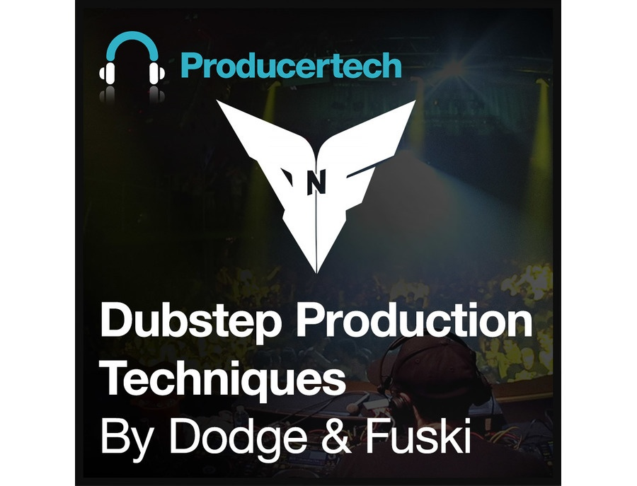 Producertech Dubstep Production Techniques by Dodge & Fuski