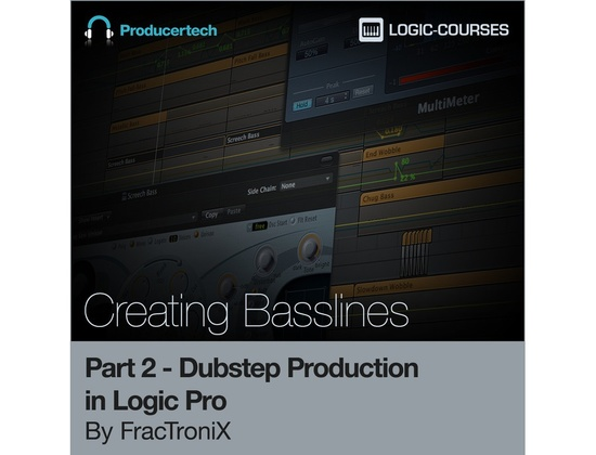 Producertech Dubstep Production in Logic Pro by FracTroniX - Part 2 - Creating Basslines