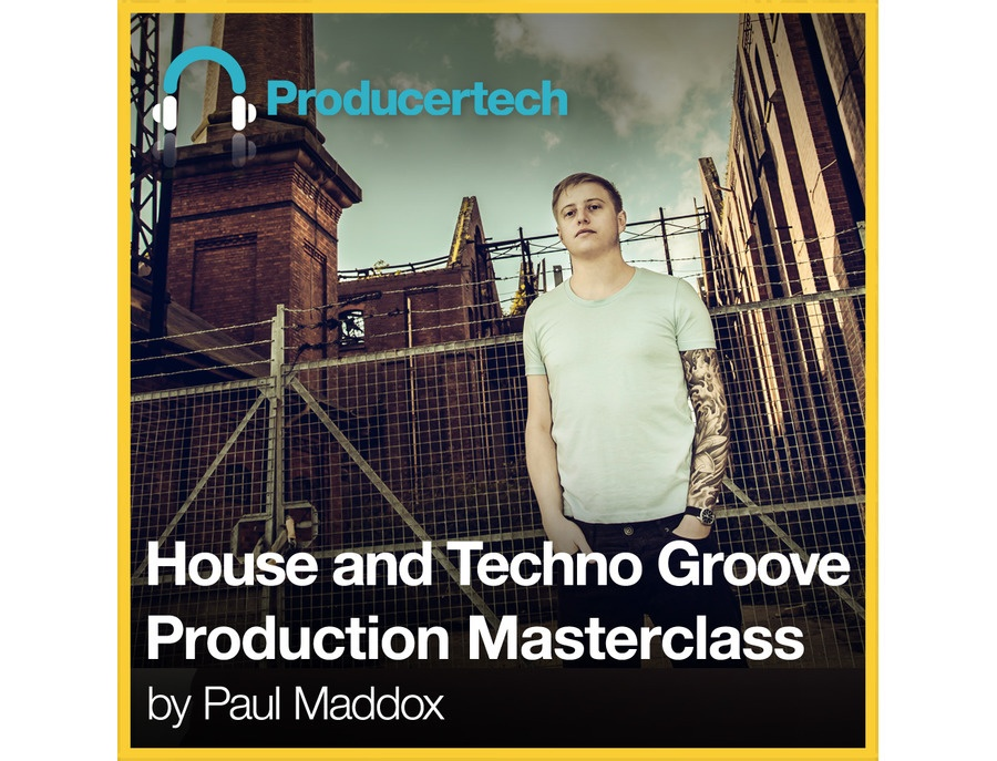 Producertech House And Techno Groove Production Masterclass